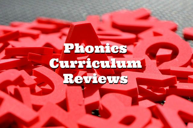 Phonics Curriculum Reviews