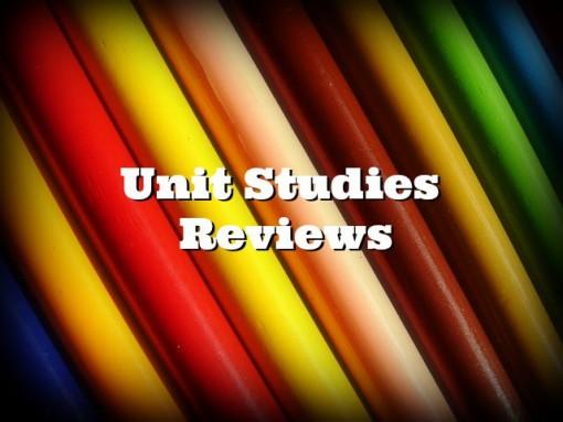 unit studies reviews