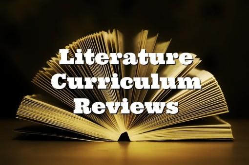 Literature Curriculum Reviews